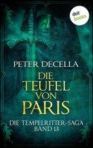 Die Tempelritter-Saga - Band 13: Die Teufel von Paris