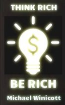 Think Rich. Be Rich.