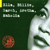 Ella, Billie, Sarah, Aretha, Mahalia