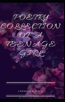 Poetry Collection of a Teenage Girl