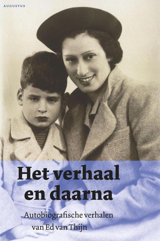 Het verhaal en daarna - Ed van Thijn |