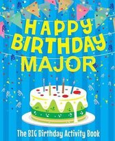 Happy Birthday Major - The Big Birthday Activity Book