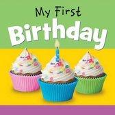 MY FIRST BIRTHDAY