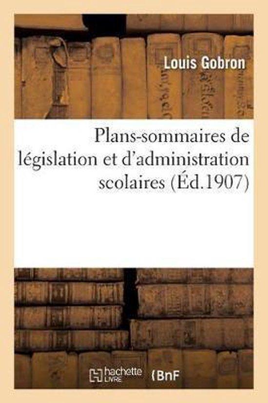 Plans-sommaires de legislation et d'administration scolaires