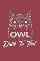 Owl Drink to That