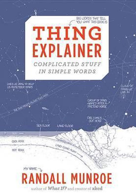 Boek cover Thing Explainer van Randall Munroe (Hardcover)