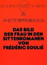 Das Bild Der Frau in Den Sittenromanen Von Frederic Soulie