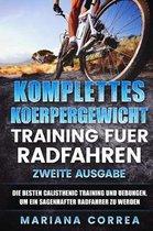 Komplettes Koerpergewicht Training Fuer Radfahren Zweite Ausgabe