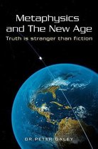 Metaphysics and the New Age