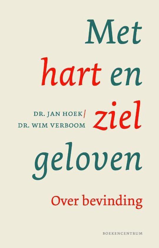 Met hart en ziel geloven - Jan Hoek pdf epub