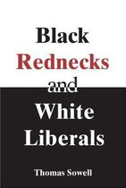 Black Rednecks & White Liberals