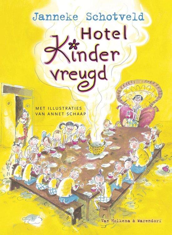 Hotel Kindervreugd - Janneke Schotveld |