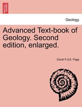 Advanced Text-Book of Geology. Second Edition, Enlarged.