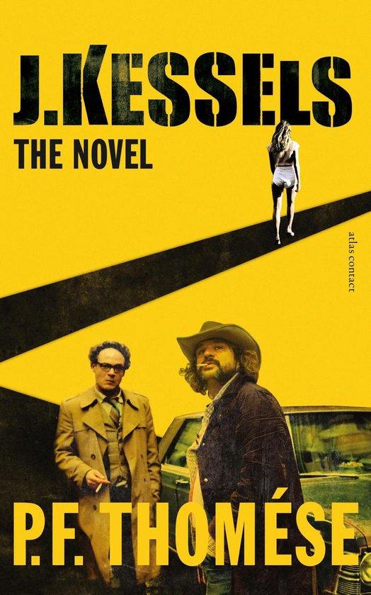 J. Kessels: The Novel filmeditie - P.F. Thomése pdf epub
