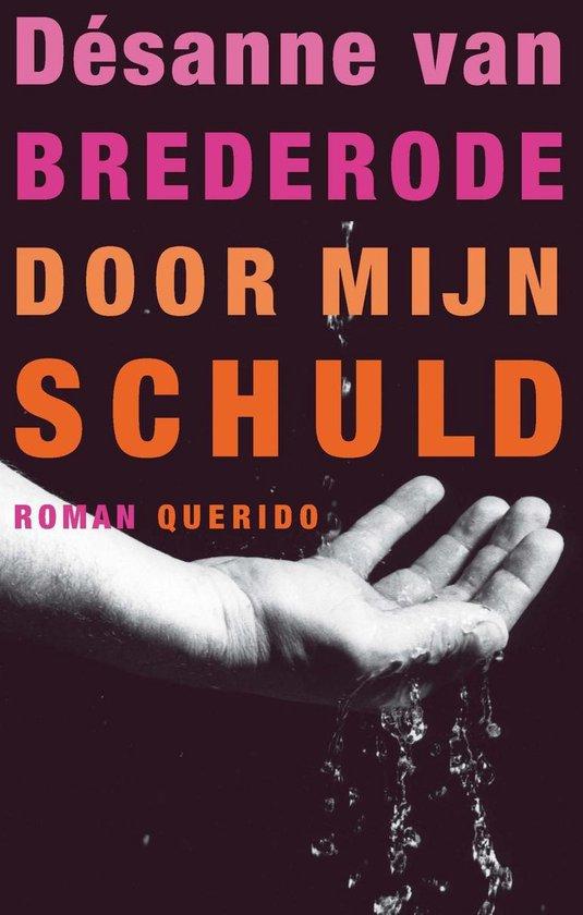 Door mijn schuld - Désanne Van Brederode | Readingchampions.org.uk