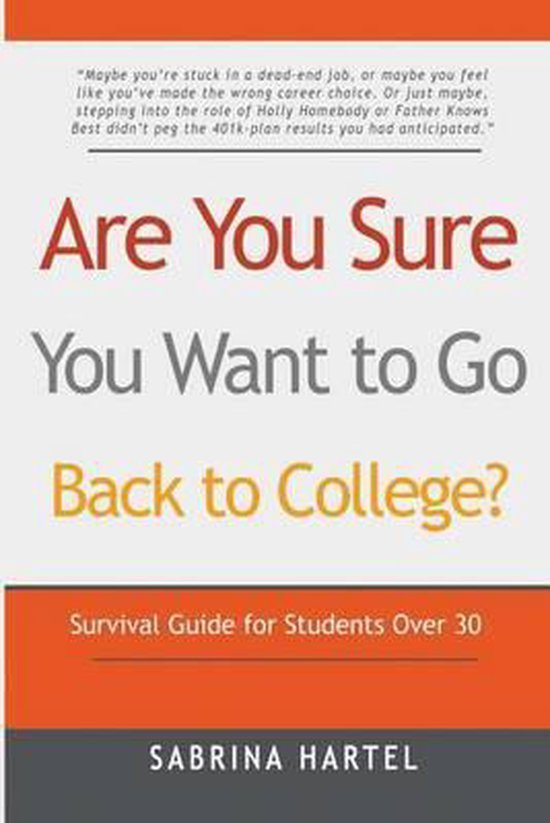 Are You Sure You Want to Go Back to College?