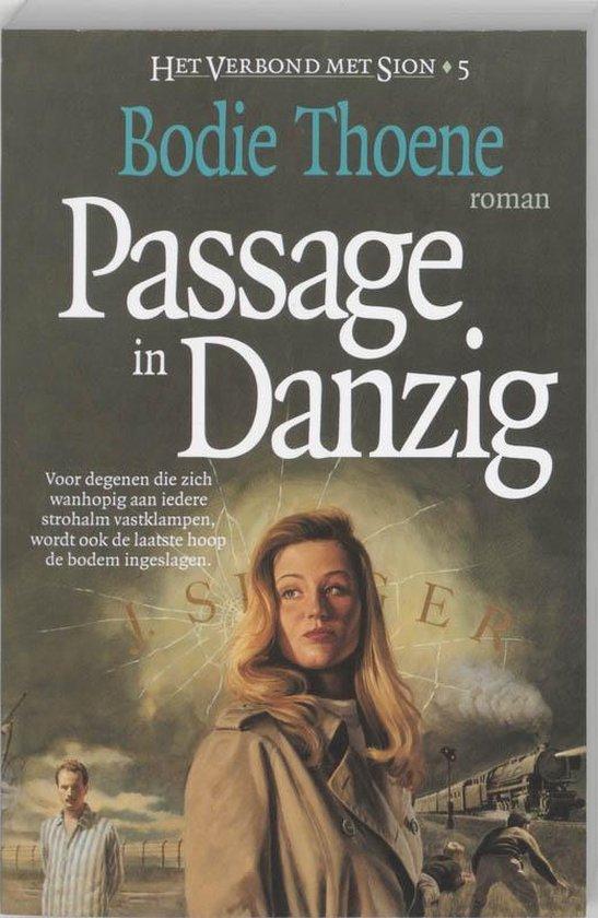 Het verbond met Sion 5 Passage in Danzig - B. Thoene | Readingchampions.org.uk