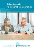 Juridischjuist.info - Arbeidsmarkt, reïntegratie en scholing Bronnenboek