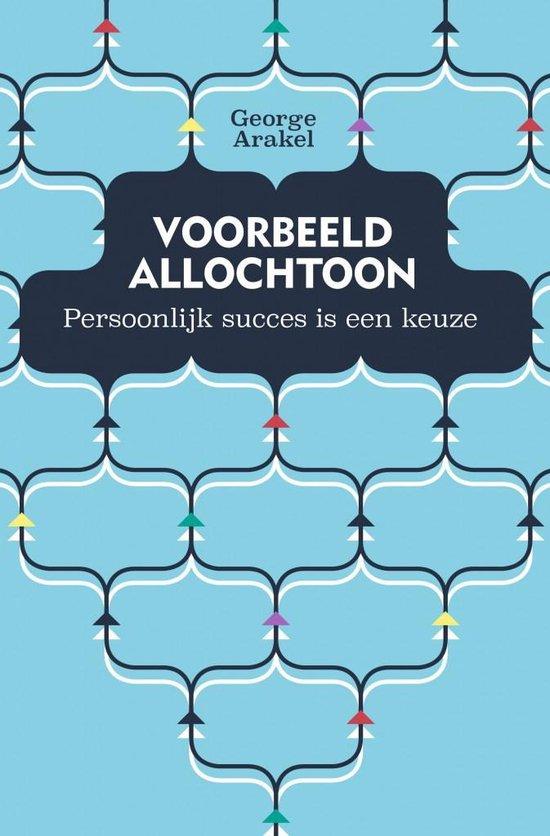 Voorbeeld Allochtoon - Persoonlijk succes is een keuze