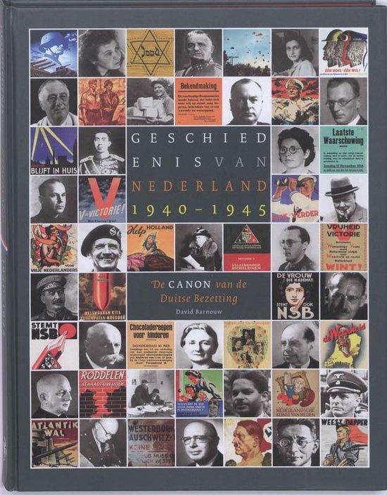 Geschiedenis van Nederland 1940 - 1945 - David Barnouw  