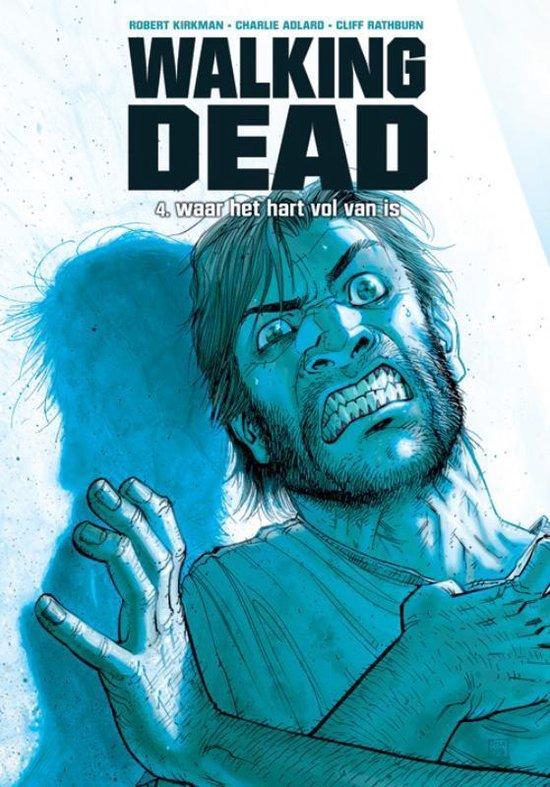 Walking dead hc04. waar het hart vol van is - Robert Kirkman |