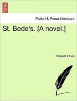 St. Bede's. [A Novel.]