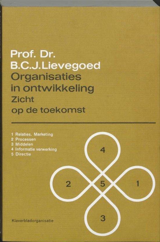 Organisaties in ontwikkeling - B.C.J. Lievegoed  