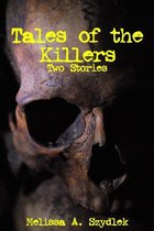 Omslag Tales of the Killer: Two Stories