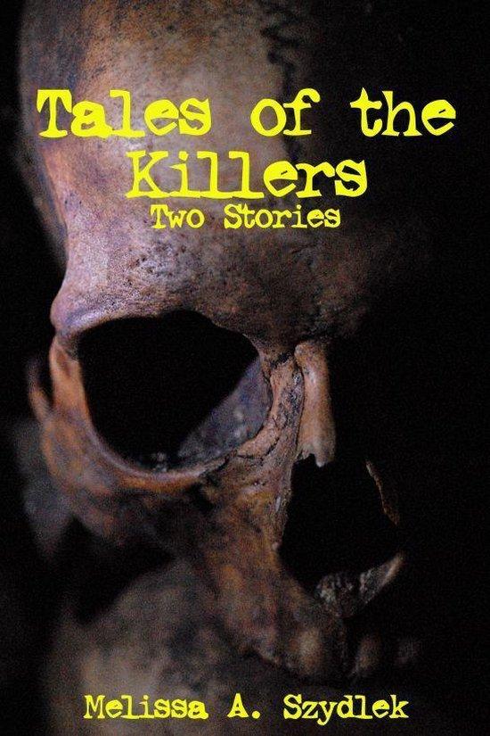 Omslag van Tales of the Killer: Two Stories