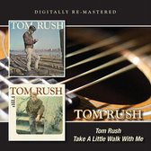 Tom Rush/Take A Little Walk With Me
