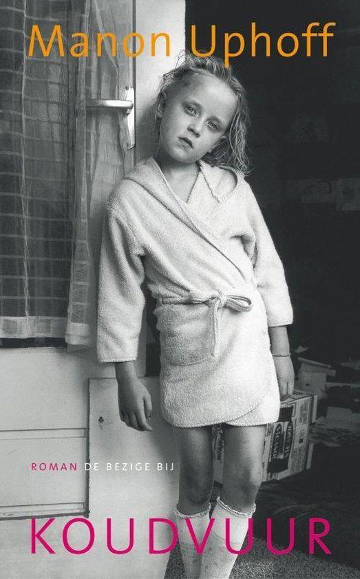 Koudvuur - Manon Uphoff |