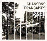 Spirit Of - Chansons Francaises