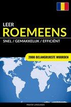Leer Roemeens: Snel / Gemakkelijk / Efficiënt: 2000 Belangrijkste Woorden