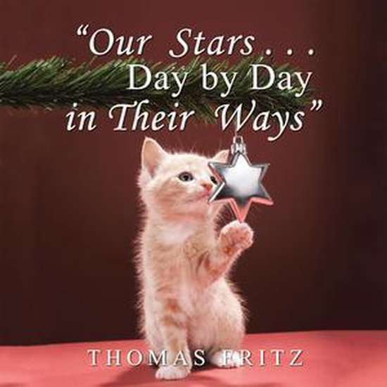 Our Stars … Day by Day in Their Ways