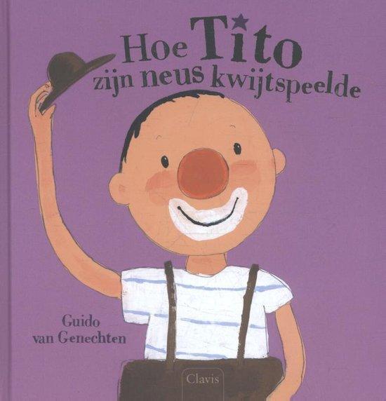 Hoe Tito zijn neus kwijtspeelde - Guido van Genechten |