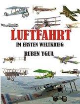 Luftfahrt Im Ersten Weltkrieg