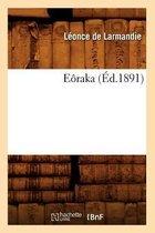 E�raka (�d.1891)