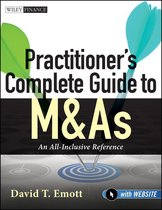 Practitioner's Complete Guide to M&As