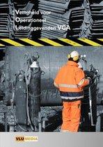 Veiligheid voor Operationeel Leidinggevenden-VCA (VOL-VCA)