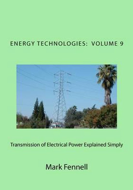 Transmission of Electrical Power Explained Simply