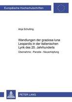 Wandlungen Der graziosa Luna Leopardis in Der Italienischen Lyrik Des 20. Jahrhunderts