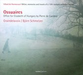 Ossuaires: Office For Elizabeth Of Hungary By Pier