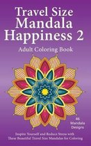 Travel Size Mandala Happiness 2, Adult Coloring Book