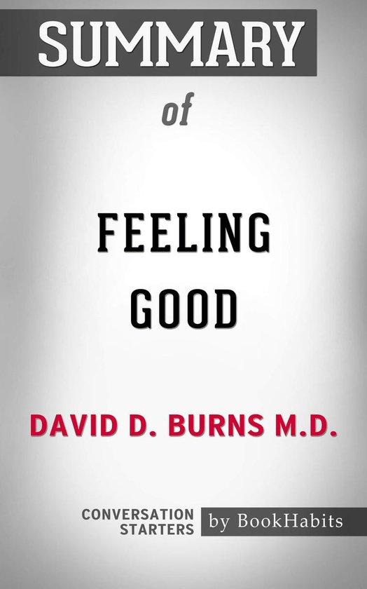 Summary of Feeling Good by David D. Burns M.D. | Conversation Starters