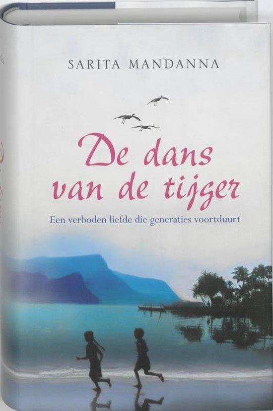 De Dans Van De Tijger - Sarita Mandanna |