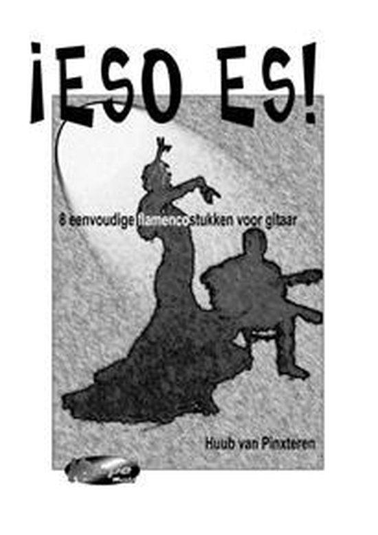 Eso es - Eenvoudig flamenco gitaarboek - H. van Pinxteren |