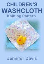 Children's Washcloth: Knitting Pattern