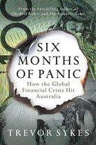 Six Months of Panic