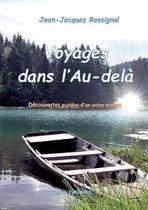 Voyages dans l'Au-dela