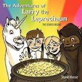 The Adventures of Larry the Leprechaun